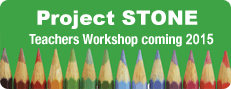 Project Stone - Teacher Workshop Coming July 2010